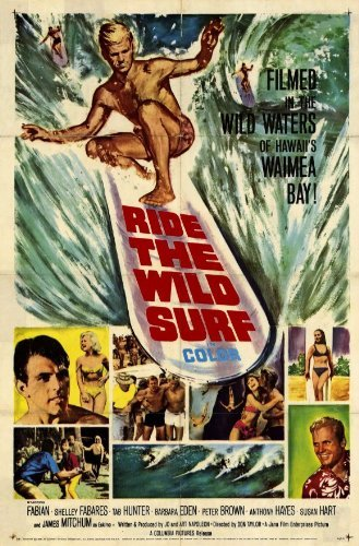 Ride The Wild Surf POSTER Movie (11 x 17 Inches - 28cm x 44cm) (1964)