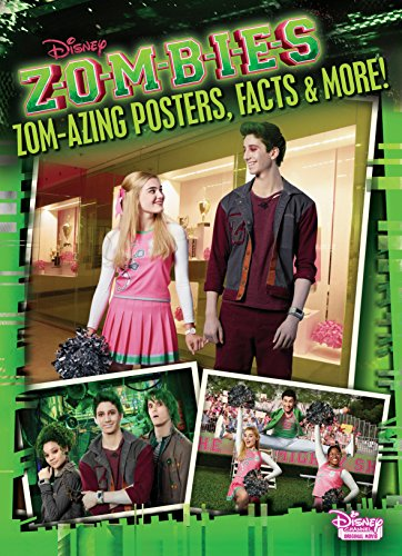 Zom-azing Posters, Facts, and More! (Disney Zombies) -