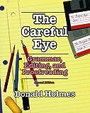 Careful Eye, Donald E. Holmes, 1550770675