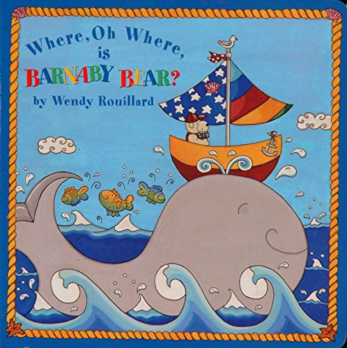 Where, Oh Where, is Barnaby Bear