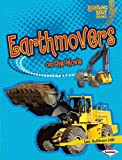 Earthmovers on the Move (Lightning Bolt Books ™ — Vroom-Vroom)