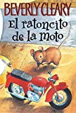 img - for El ratoncito de la moto (The Mouse and the Motorcycle, Spanish Edition) book / textbook / text book