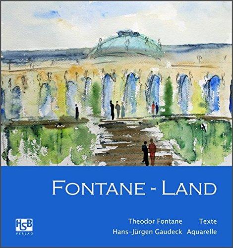 Fontane-Land: Der bekannte Maler Hans-Jürgen Gaudeck hat sich auf die Spuren von Theodor Fontane begeben.