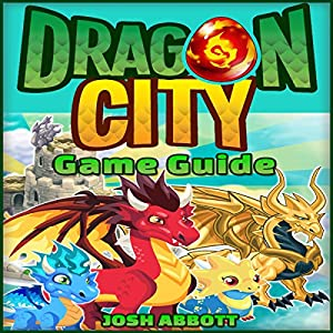 Dragon City Game: How to Download for Kindle Fire HD HDX + Tips Audiobook