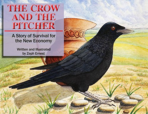 The Crow and the Pitcher: A Story of Survival for the New Economy