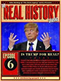The Real History Channel: Trump