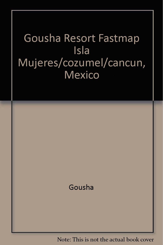 Gousha Resort Fastmap Isla Mujeres/Cozumel/Cancun, Mexico