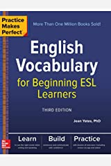 Practice Makes Perfect: English Vocabulary for Beginning ESL Learners, Third Edition Paperback