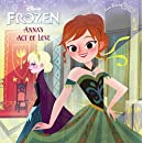 Anna's Act Of Love / Elsa's Icy Magic (Turtleback School & Library Binding Edition) (Pictureback Books)