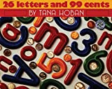 : 26 Letters and 99 Cents (Mulberry Books)