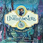 The Crooked Sixpence: The Uncommoners, Book 1 | Jennifer Bell