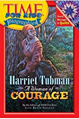 Time For Kids: Harriet Tubman: A Woman of Courage (Time For Kids Biographies) Paperback
