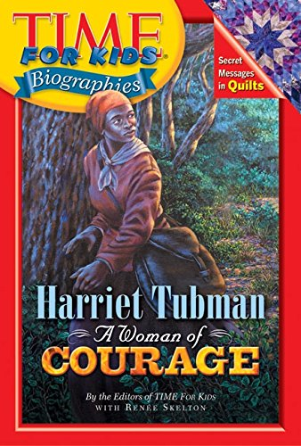 Time For Kids: Harriet Tubman: A Woman of Courage (Time For Kids Biographies) by Harper Collins