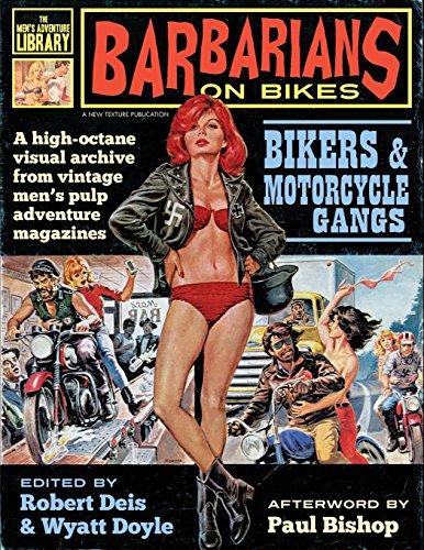 Barbarians on Bikes: Bikers and Motorcycle Gangs in Men
