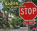 Signs in My Neighborhood