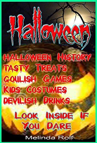 Halloween: Everything You Need to Know for the Perfect Halloween: Includes Halloween Party Ideas, Halloween Costume Ideas, Halloween Recipes, Halloween ... Much More (The Home Life Series Book -
