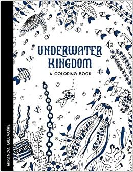 amazoncom underwater kingdom adult coloring book to relieve stress anxiety and other negative feelings coloring terra volume 1 9781542927673 - Feelings Coloring Book