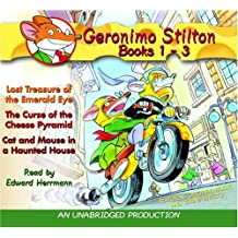 Geronimo Stilton: Books 1-3: #1: Lost Treasure of the Emerald Eye; #2: The Curse of the Cheese Pyramid; #3: Cat and Mouse in a Haunted House