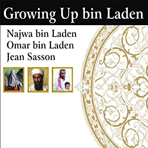 Growing Up bin Laden Audiobook