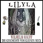 Die Geschichte von dem kleinen Muck | Wilhelm Hauff