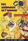 Les animaux et l'amour par Reboux