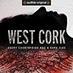 West Cork Radio/TV Program by Sam Bungey, Jennifer Forde Narrated by Sam Bungey, Jennifer Forde