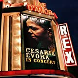 Live d' Amor: Cesaria Evora In Concert