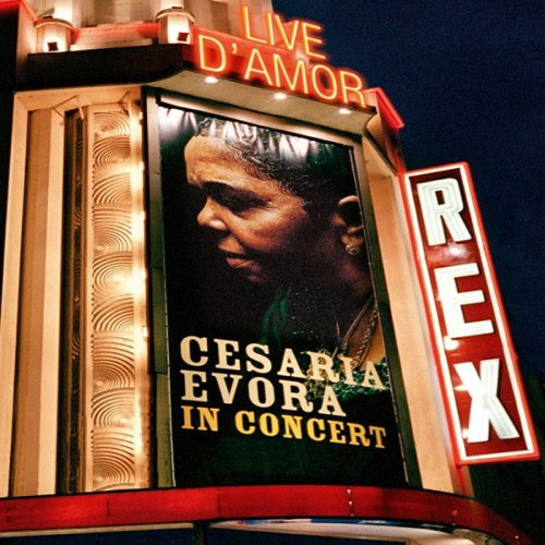 Live d' Amor: Cesaria Evora In Concert by Wrasse Records