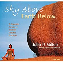 Sky above, Earth Below: A Complete Course on Meditating in Nature