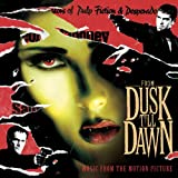 From Dusk Till Dawn  Music From The Motion Picture