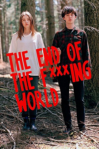 End Of The F   Ing World