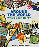 img - for Around the World: Who's Been Here? book / textbook / text book