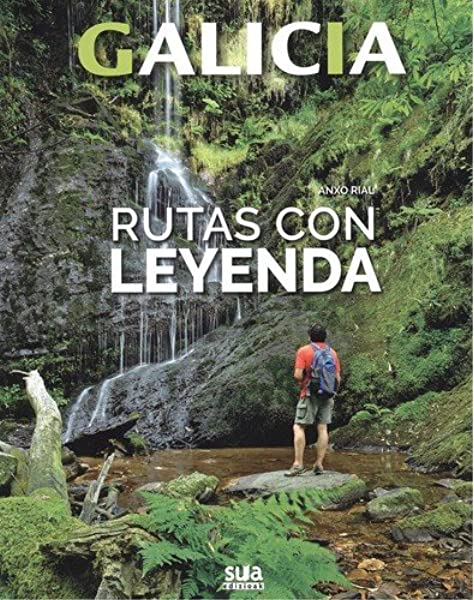 Rutas con leyenda: 1 (Galicia): Amazon.es: Rial Comesaña, Anxo: Libros