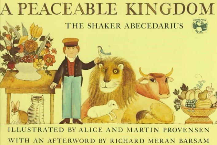 A Peaceable Kingdom: The Shaker Abecedarius (Picture Puffins)