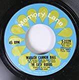 The Easy Riders 45 RPM Wabash Cannon Ball / Marianne