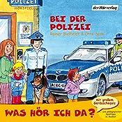 Bei der Polizei (Was hör ich da?)   Otto Senn, Rainer Bielefeldt