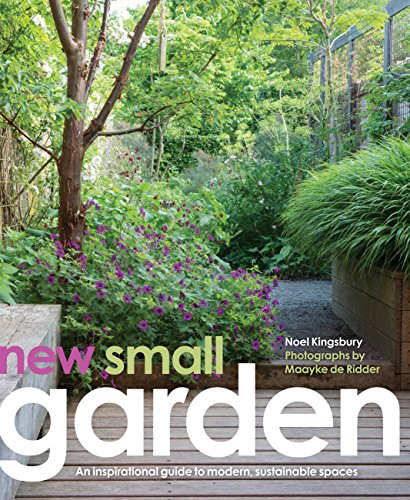 Cheap  New Small Garden: Contemporary principles, planting and practice