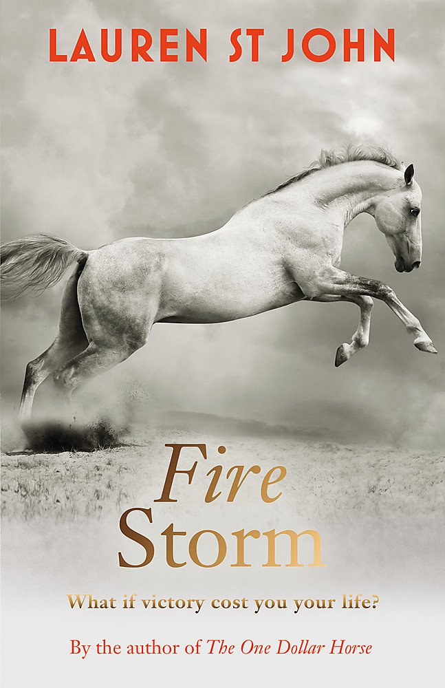 The One Dollar Horse: Fire Storm: Book 3