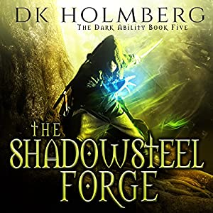 The Shadowsteel Forge Audiobook