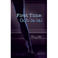 First Time: Ooh-la-la! (English Edition)