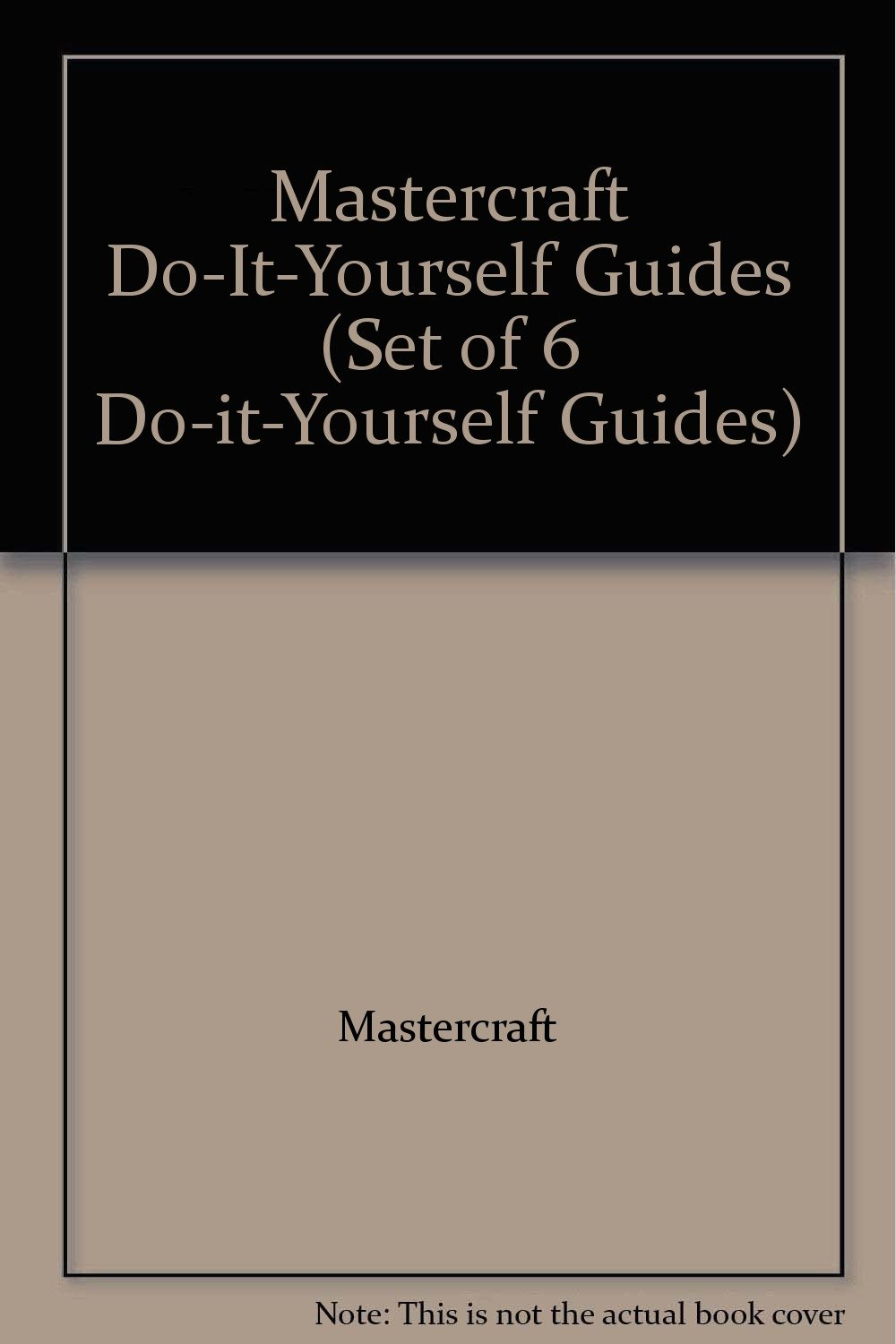 Mastercraft Do-It-Yourself Guides (Set of 6 Do-it-Yourself Guides):  Amazon.com: Books