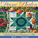 img - for Diane Phalen Quilts from a Painter's Art 2017 Calendar book / textbook / text book