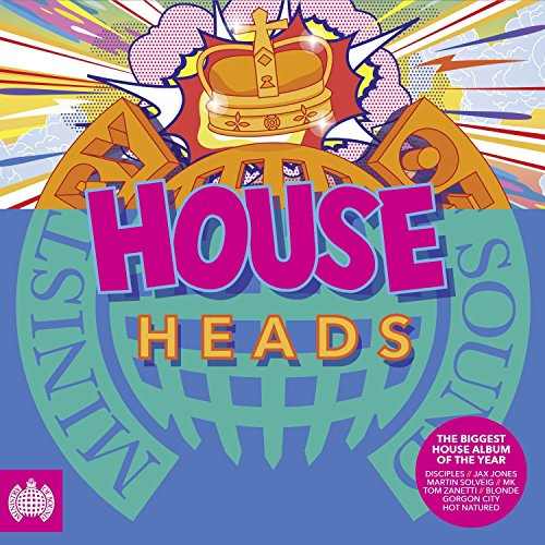 Ministry of Sound: House Heads