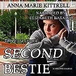 Second Bestie | Anna Marie Kittrell