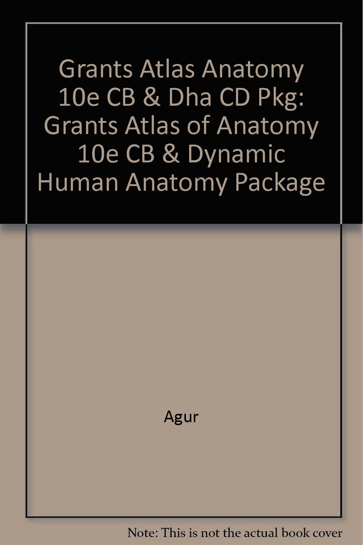 Grants Atlas Anatomy 10e CB & Dha CD Pkg: Grants Atlas of Anatomy ...
