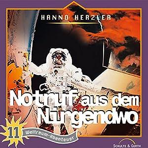 Notruf aus dem Nirgendwo (Weltraum-Abenteuer 11) Hörspiel