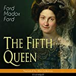 The Fifth Queen | Ford Madox Ford