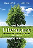 Literature : An Introduction to Reading and Writing, Compact Edition Plus 2014 MyLiteratureLab with EText -- Access Card Package, Roberts, Edgar V. and Zweig, Robert, 0133936694
