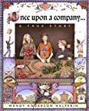 Once upon a Company, Wendy Anderson Halperin, 0531300897