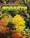 Forests, Angela Royston, 1403455899